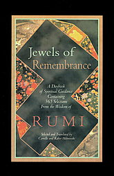 Jewels from Rumi, tr. by Kabir & and Camille Helminski